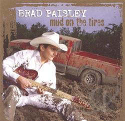Paisley, Brad - Mud on the Tires CD Cover Art