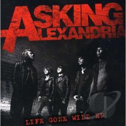 Asking Alexandria - LIFE GONE WILD CD Cover Art