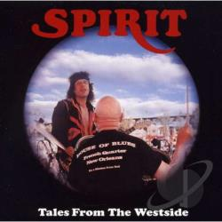 Spirit - Tales From The Westside CD Cover Art