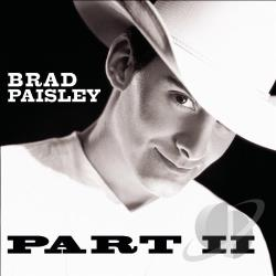Paisley, Brad - Part II CD Cover Art