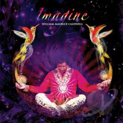 William Maurice Caldwell - Imagine CD Cover Art