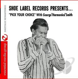 Smith, George Harmonica - Pick Your Choice CD Cover Art