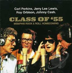 Cash, Johnny / Class Of '55 / Lewis, Jerry Lee / Orbison, Roy / Perkins, Carl - Class of '55: Memphis Rock & Roll Homecoming CD Cover Art