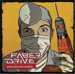 Faber Drive - Seven Second Surgery CD Cover Art