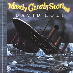 Holt, David - Mostly Ghostly Stories CD Cover Art