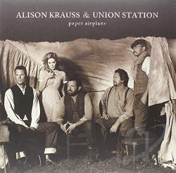 Krauss, Alison / Krauss, Alison / Union Station / Union Station - Paper Airplane LP Cover Art
