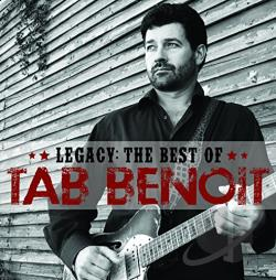 Benoit, Tab - Legacy: The Best of Tab Benoit CD Cover Art