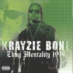 Krayzie Bone - Thug Mentality 1999 CD Cover Art