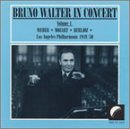 Walter, Bruno - Bruno Walter in Concert Vol 1 - Weber, Mozart, Berlioz CD Cover Art