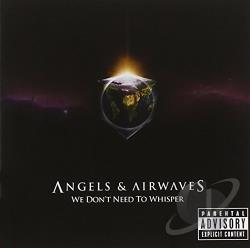 Angels & Airwaves - We Don't Need to Whisper CD Cover Art