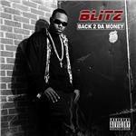 Blitz - Back 2 Da Money CD Cover Art