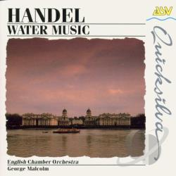English Chamber Orchestra; George Malcol - Handel: Water Music / Malcolm, English Co CD Cover Art
