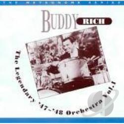 Rich, Buddy - Buddy Rich & His Legendary '47-'48 Orchestra CD Cover Art