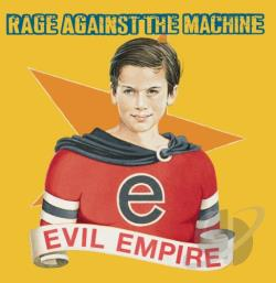 Rage Against The Machine - Evil Empire CD Cover Art