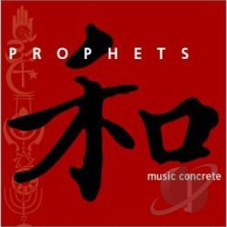 Prophets - Music Concrete CD Cover Art