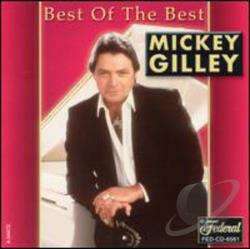 Gilley, Mickey - Best of the Best CD Cover Art