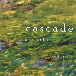 Cascade Folk Trio - Old Street CD Cover Art