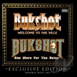 Bukshot - Welcome To The