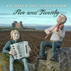 Bain, Aly / Cunningham, Phil - Five and Twenty CD Cover Art