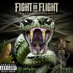 Fight Or Flight - Life by Design? CD Cover Art