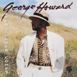 Howard, George - When Summer Comes CD Cover Art