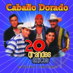Caballo Dorado - 20 Grandes Exitos CD Cover Art