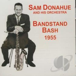Donahue, Sam - Bandstand Bash CD Cover Art