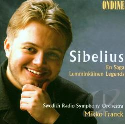 Franck / Sibelius / Swedish Radio Sym Orch - Sibelius: En Saga; Lemminkainen Legends CD Cover Art