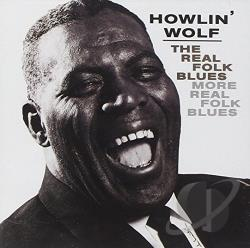 Howlin' Wolf - Real Folk Blues/More Real Folk Blues CD Cover Art