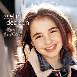 Debison, Aselin - Sweet Is the Melody CD Cover Art
