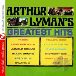 Lyman, Arthur - Arthur Lyman's Greatest Hits CD Cover Art