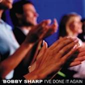 Sharp, Bobby - I've Done It Again DB Cover Art
