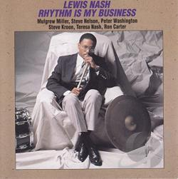 Nash, Lewis - Rhythm Is My Business CD Cover Art