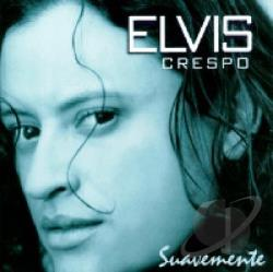 Crespo, Elvis - Suavemente CD Cover Art