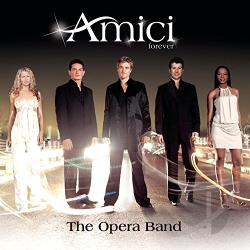 Amici Forever - Opera Band CD Cover Art