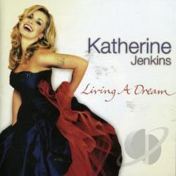 Jenkins, Katherine - Living a Dream CD Cover Art