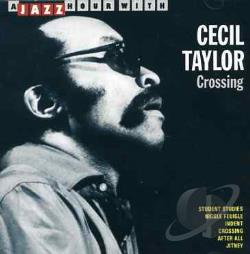 Taylor, Cecil - Crossing CD Cover Art