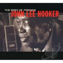 Hooker, John Lee - Best Of Friends CD Cover Art