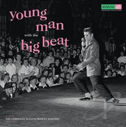 Presley, Elvis - Young Man with the Big Beat: The Complete '56 Elvis Presley Masters CD Cover Art