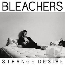 Bleachers – Strange Desire