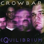 Crowbar - Equilibrium CD Cover Art