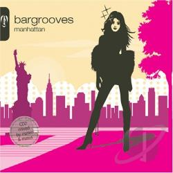 Bargrooves: Manhattan CD Cover Art
