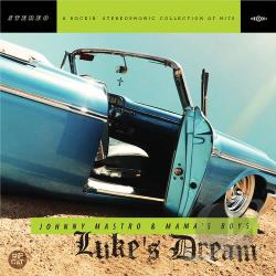 Johnny Mastro & The Mama's Boys - Luke's Dream CD Cover Art