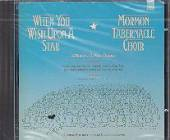 Mormon Tabernacle Choir - When You Wish Upon A Star: A Tribute To Walt Disney. CD Cover Art