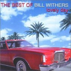 Withers, Bill - Best of Bill Withers: Lovely Day CD Cover Art