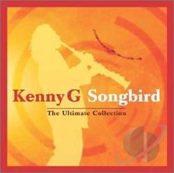 G, Kenny - Songbird: The Ultimate Collection CD Cover Art
