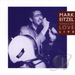 Eitzel, Mark - Songs Of Love - Live at the Borderline - 1/19/91 CD Cover Art