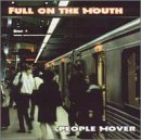 Full On The Mouth - People Mover CD Cover Art