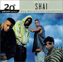 Shai - 20th Century Masters - The Millennium Collection: The Best of Shai CD Cover Art