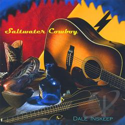 Inskeep, Dale - Saltwater Cowboy CD Cover Art